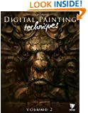 Digital Painting Techniques, Vol. 2