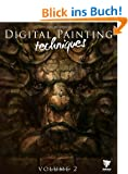 Digital Painting Techniques, Volume 2