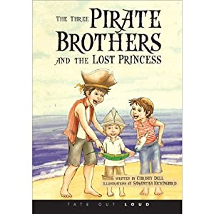 The Three Pirate Brothers and the Lost Princess Audiobook