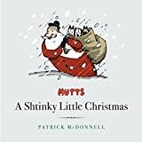 A Shtinky Little Christmas (Mutts Treasury) (1449423078) by McDonnell, Patrick