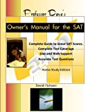 img - for Professor Dave's Owner's Manual for the SAT: Home Study Edition book / textbook / text book