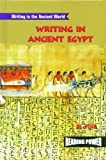 img - for Writing in Ancient Egypt (Writing in the Ancient World) book / textbook / text book
