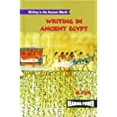 Writing in Ancient Egypt (Writing in the Ancient World)