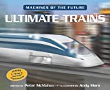 Ultimate Trains (Machines of the Future)
