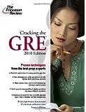 Cracking the GRE, 2010 Edition (Graduate School Test Preparation)