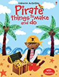 Cover of Pirate Things to Make and Do by Rebecca Gilpin 1409538931
