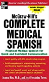 img - for Complete Medical Spanish : A Practical Course for Quick and Confident Communication book / textbook / text book
