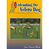Unleashing The Velcro Dog Training Your Agility Dog To Love Working At A Distance Unleashing The Velcro Dog