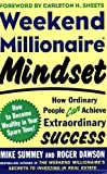 img - for Weekend Millionaire Mindset: How Ordinary People Can Achieve Extraordinary Success Paperback - April 30, 2005 book / textbook / text book