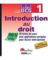 DCG 1 Introduction au droit : 26 fiches de cours avec applications corrigées pour réussir votre épreuve