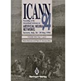 img - for [(ICANN '94: Volume 1, Parts 1 and 2: Proceedings of the International Conference on Artificial Neural Networks Sorrento, Italy, 26-29 May 1994 )] [Author: Maria Marinaro] [Jun-1994] book / textbook / text book