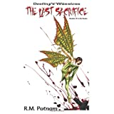 Destiny's Warriors: The Last Sacrifice (Volume 2) ~ R. M. Putnam