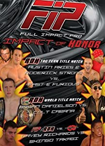 Full Impact Pro Wrestling: FIP - Impact of Honor DVD