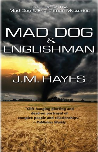 Mad Dog & Englishman: A Mad Dog & Englishman Mystery (Mad Dog & Englishman Series)