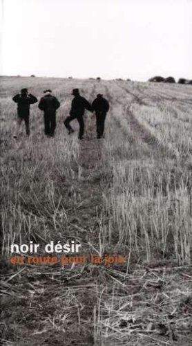 Noir Désir - Long Box 3 CD : En route pour la joie - Zortam Music