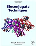 img - for Bioconjugate Techniques, Third Edition by Greg T. Hermanson (2013-09-02) book / textbook / text book