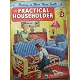 THE PRACTICAL HOUSEHOLDER 1956.by F.J. Editor. Camm