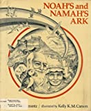 img - for Noah's and Namah's ark book / textbook / text book