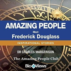 Meet Frederick Douglass: Inspirational Stories | [Charles Margerison, Various]