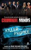 Max Allan Collins Criminal Minds: Killer Profile
