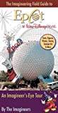img - for The Imagineering Field Guide to Epcot at Walt Disney World (An Imagineering Field Guide) book / textbook / text book