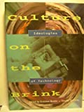 img - for Culture on the Brink: Ideologies of Technology (Discussions in Contemporary Culture) book / textbook / text book