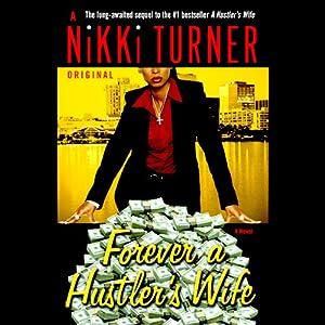 Forever a Hustler's Wife   [Nikki Turner]