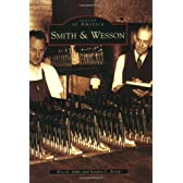 Smith & Wesson, (Ma) (Images of America)