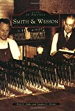 Roy G. Jinks Smith & Wesson (Images of America (Arcadia Publishing))