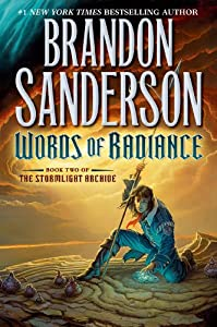 Words of Radiance (The Stormlight Archive, Book 2) by Brandon Sanderson