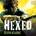 Hexed: The Iron Druid Chronicles, Book 2 Audiobook by Kevin Hearne Narrated by Christopher Ragland