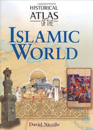 Historical Atlas of the Islamic World