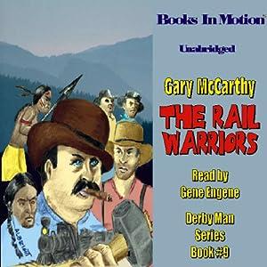 The Rail Warriors Audiobook