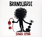 Senza Spina by Branduardi, Angelo (2009-04-03)