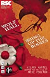 Hilary Mantel Wolf Hall & Bring Up the Bodies: RSC Stage Adaptation
