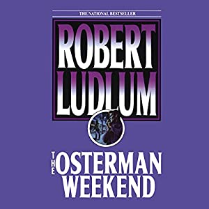 The Osterman Weekend Audiobook