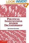Political Institutions under Dictator...