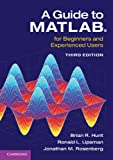 img - for A Guide to MATLAB: For Beginners and Experienced Users book / textbook / text book
