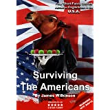 Surviving the Americansby James Wilkinson