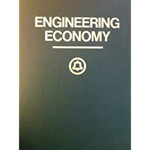 Engineering Economy: A Manager's Guide to Economic Decision Making