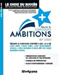 R�ussir le concours Ambitions +