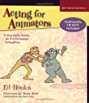 Acting for Animators, Revised Edition...