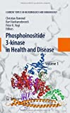 img - for Phosphoinositide 3-kinase in Health and Disease: Volume 1 (Current Topics in Microbiology and Immunology) book / textbook / text book