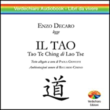 Il Tao, Tao Te Ching Audiobook by  Lao Tzu Narrated by Enzo Decaro