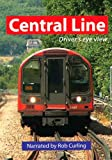 Central Line - A Driver's Eye View