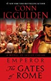 img - for Emperor: The Gates of Rome: A Novel of Julius Caesar: 1 book / textbook / text book