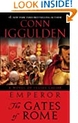 Emperor: The Gates of Rome: A Novel of Julius Caesar: 1