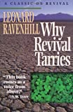 Why Revival Tarries: A Classic on Revival (0871236079) by Ravenhill, Leonard