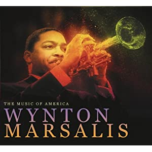 Music of America: Wynton Marsalis