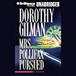 Mrs. Pollifax Pursued (       UNABRIDGED) by Dorothy Gilman Narrated by multivoice